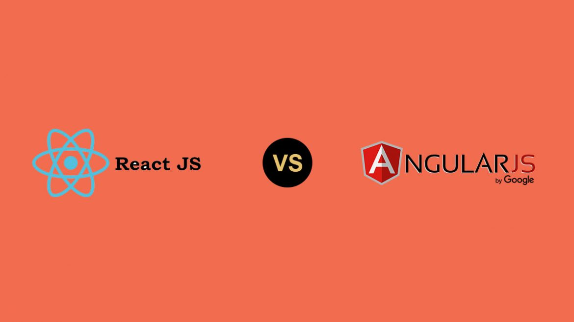 ReactJS vs Angular – Comparative Study